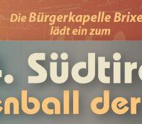 4. Südtiroler Trachtenball der Musik – 4. Februar 2017 – Forum Brixen